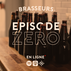 brasseurs episode 0